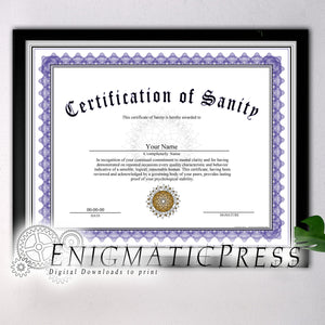 Certificate of Sanity, PDF with editable text, Home printable, digital download fun gag gift