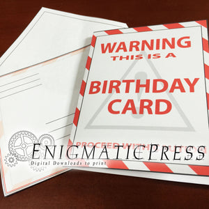 Warning Alert Style Birthday Card, with matching envelope, PDF, home printable, digital download