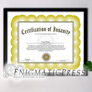 Certificate of Insanity, PDF with editable text, Home printable, digital download fun gag gift