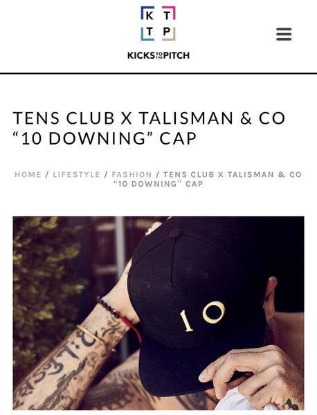 "Talisman & Co. X Tens Club ""10 Downing"" Cap Featured in Kicks to the Pitch"