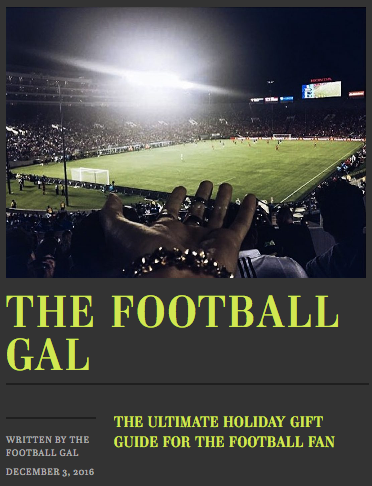 The Football Gal's Ultimate Holiday Gift Guide 2016