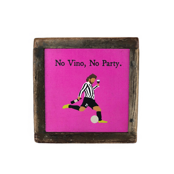 Talisman No Vino, No Party Reclaimed Wood Box Art
