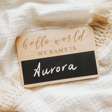 Load image into Gallery viewer, 'Hello World My Name Is' Blackboard Wooden Name Plaque - 10x15cm