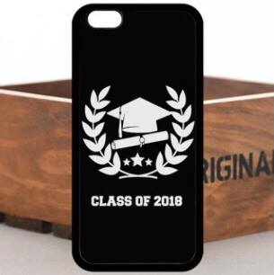 New! Class of 2018! IPhone cases & Samsung Galaxy S cases All SIZES!
