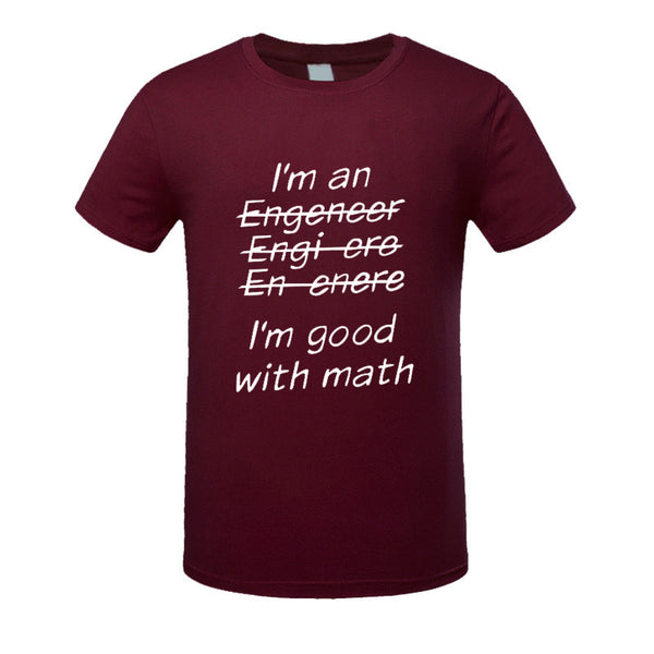 New!  I'm An Engineer I'm Good At Math t-Shirt Men's Clothing With Short Sleeve - ZOË Products Int'l. - 1