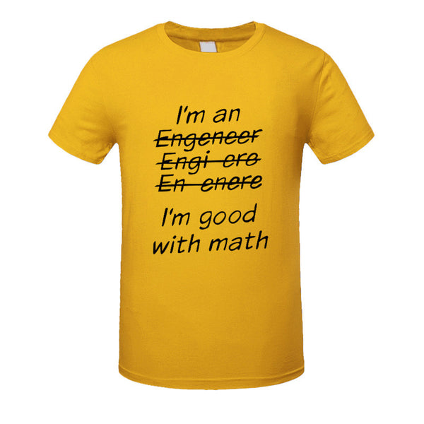 New!  I'm An Engineer I'm Good At Math t-Shirt Men's Clothing With Short Sleeve - ZOË Products Int'l. - 16