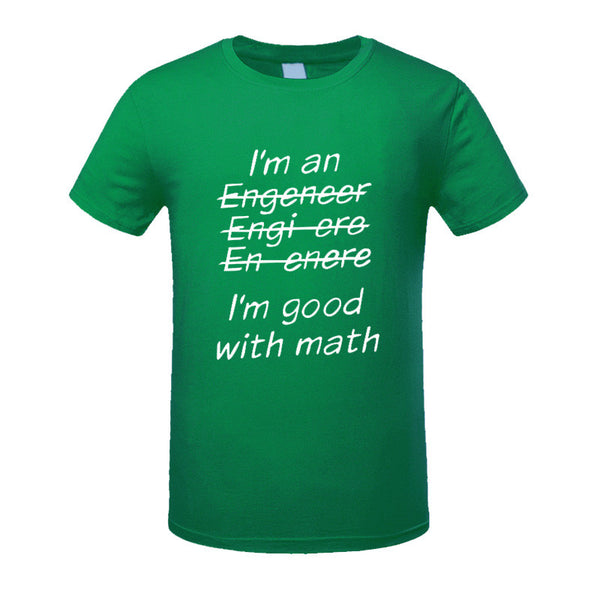 New!  I'm An Engineer I'm Good At Math t-Shirt Men's Clothing With Short Sleeve - ZOË Products Int'l. - 18