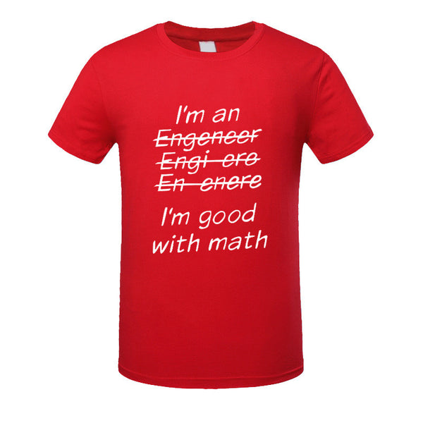 New!  I'm An Engineer I'm Good At Math t-Shirt Men's Clothing With Short Sleeve - ZOË Products Int'l. - 12