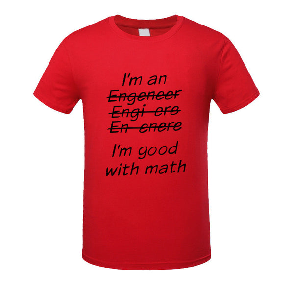 New!  I'm An Engineer I'm Good At Math t-Shirt Men's Clothing With Short Sleeve - ZOË Products Int'l. - 13