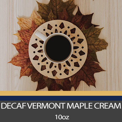 Decaf S.W.P. Vermont Maple Cream Coffee - 10 oz