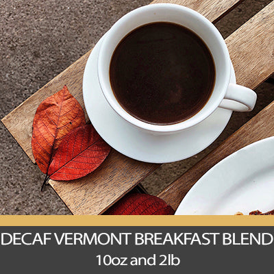 Decaf Vermont Breakfast Blend Coffee S.W.P.
