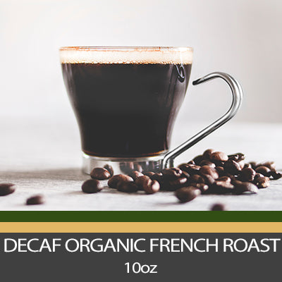 Decaf S.W.P. Organic French Roast Coffee - 10 oz