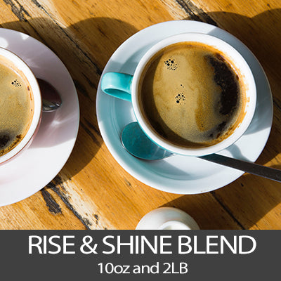 Rise & Shine Blend Coffee