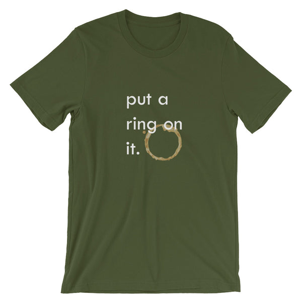 Put a ring on it unisex t-shirt