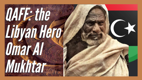 Qaffon Aasif: Ali Omar Ermes Artwork about the Libyan Hero Omar Al Mukhtar