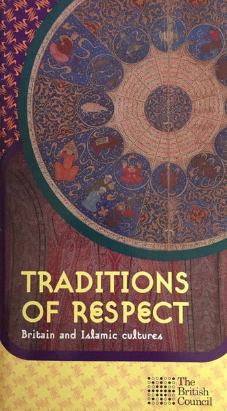 TRADITIONS OF RESPECT - THE BRITISH COUNCIL