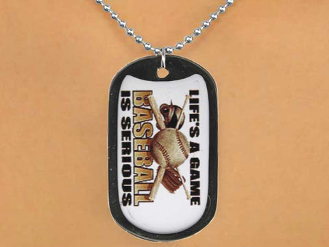 "BASEBALL ""LIFE'S A GAME. BASEBALL IS SERIOUS"" DOG TAG"