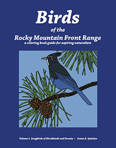 Birds of the Rocky Mountain Front Range...a coloring guide for the aspiring naturalist.  48 pages. Full color guide. Tips to develop bird identification skills.