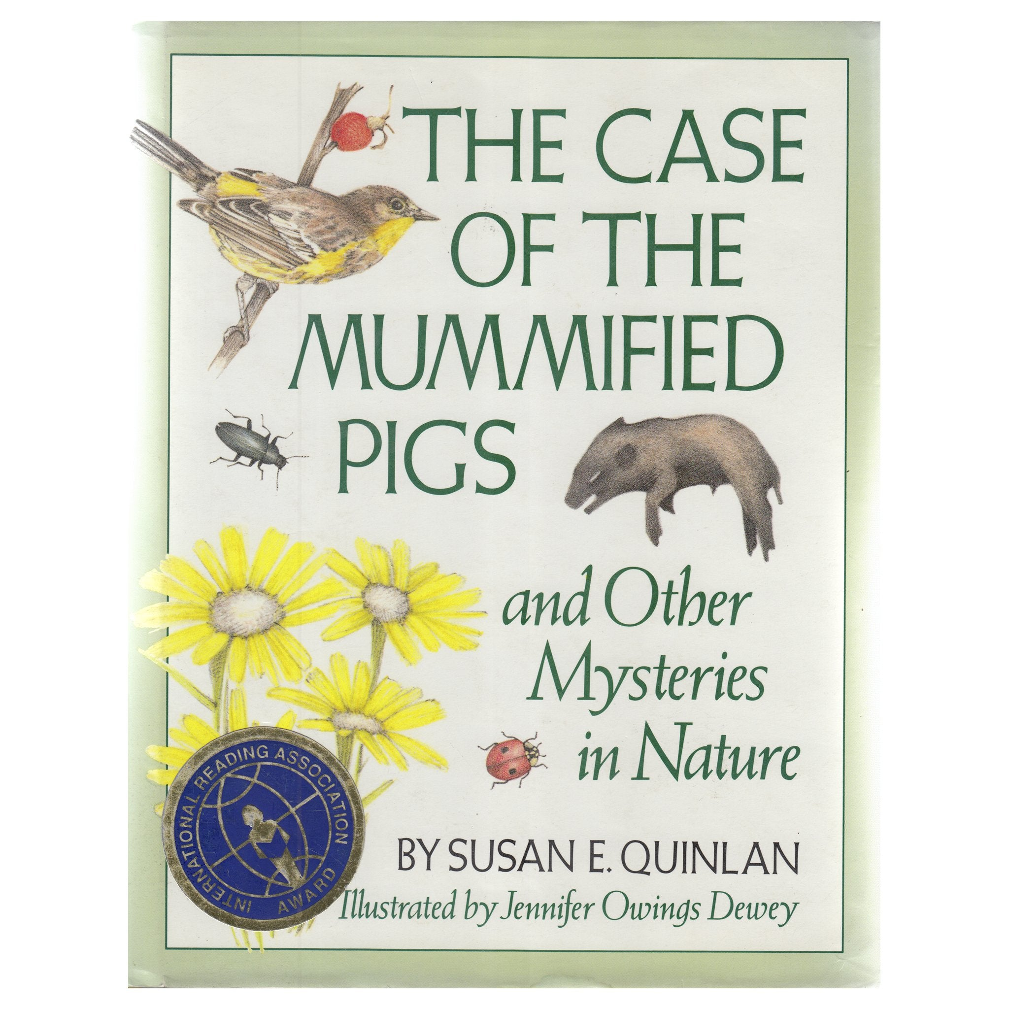 The Case of the Mummified Pigs and Other Mysteries in Nature