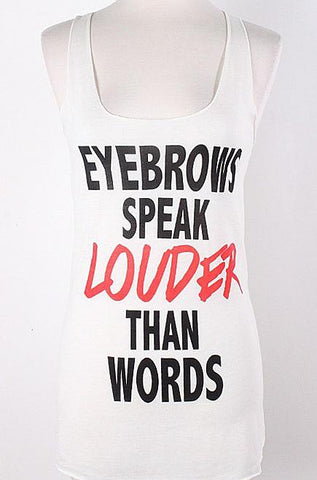 Eyebrows Speak Louder than Words T-Shirt-Ivory - Cimiche