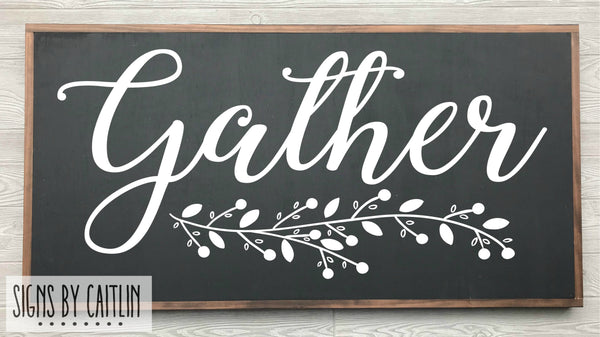 Gather Framed Wood Sign  {Black Sign}