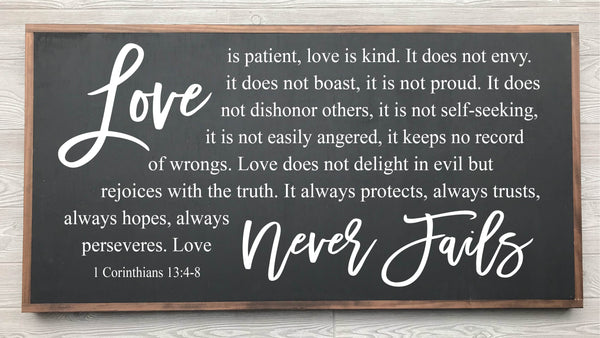 Love Never Fails Framed Wood Sign  {Black Sign}