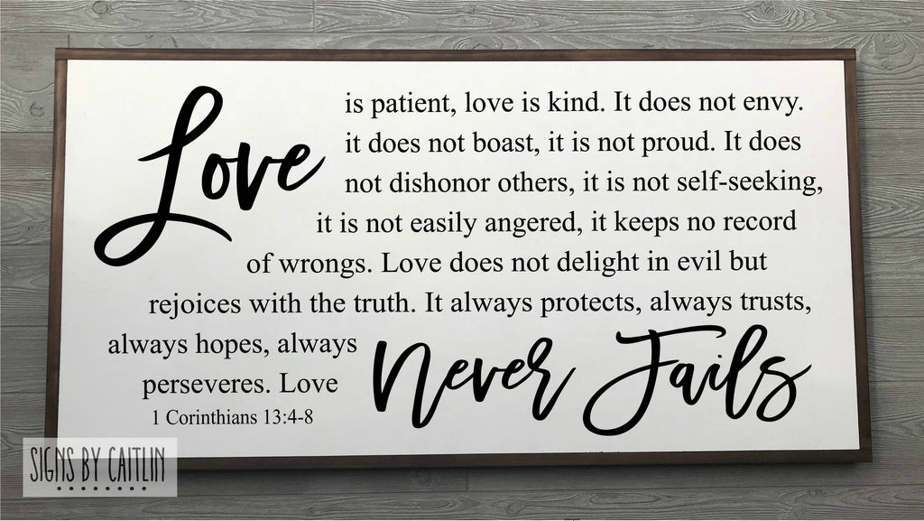 Love Never Fails Framed Wood Sign {White Sign}