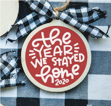The Year we Stayed Home DIY Ornament