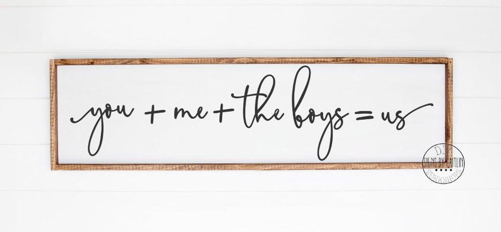 you + me + the boys = us