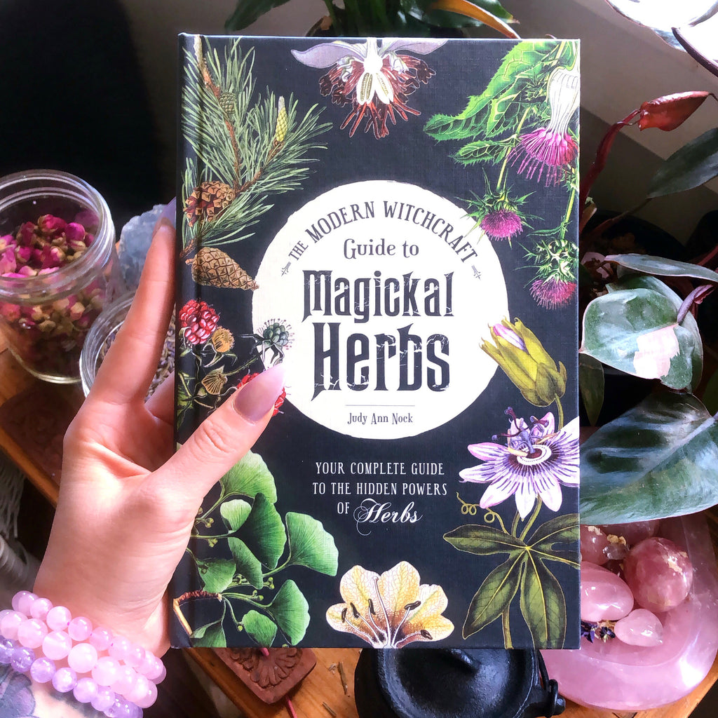The Modern Witchcraft Guide to Magickal Herbs (Hardcover)