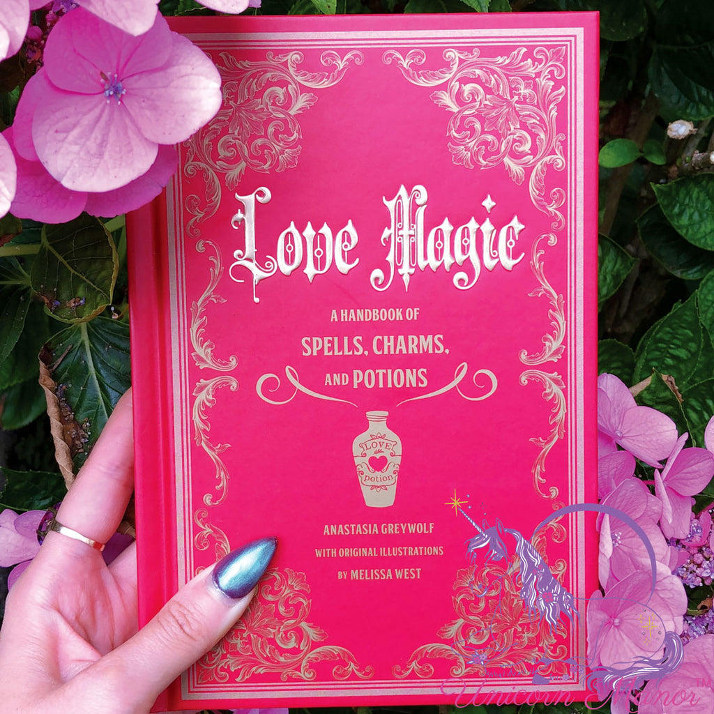Love Magic: A Handbook of Love Spells, Charms and Potions (Hardcover)