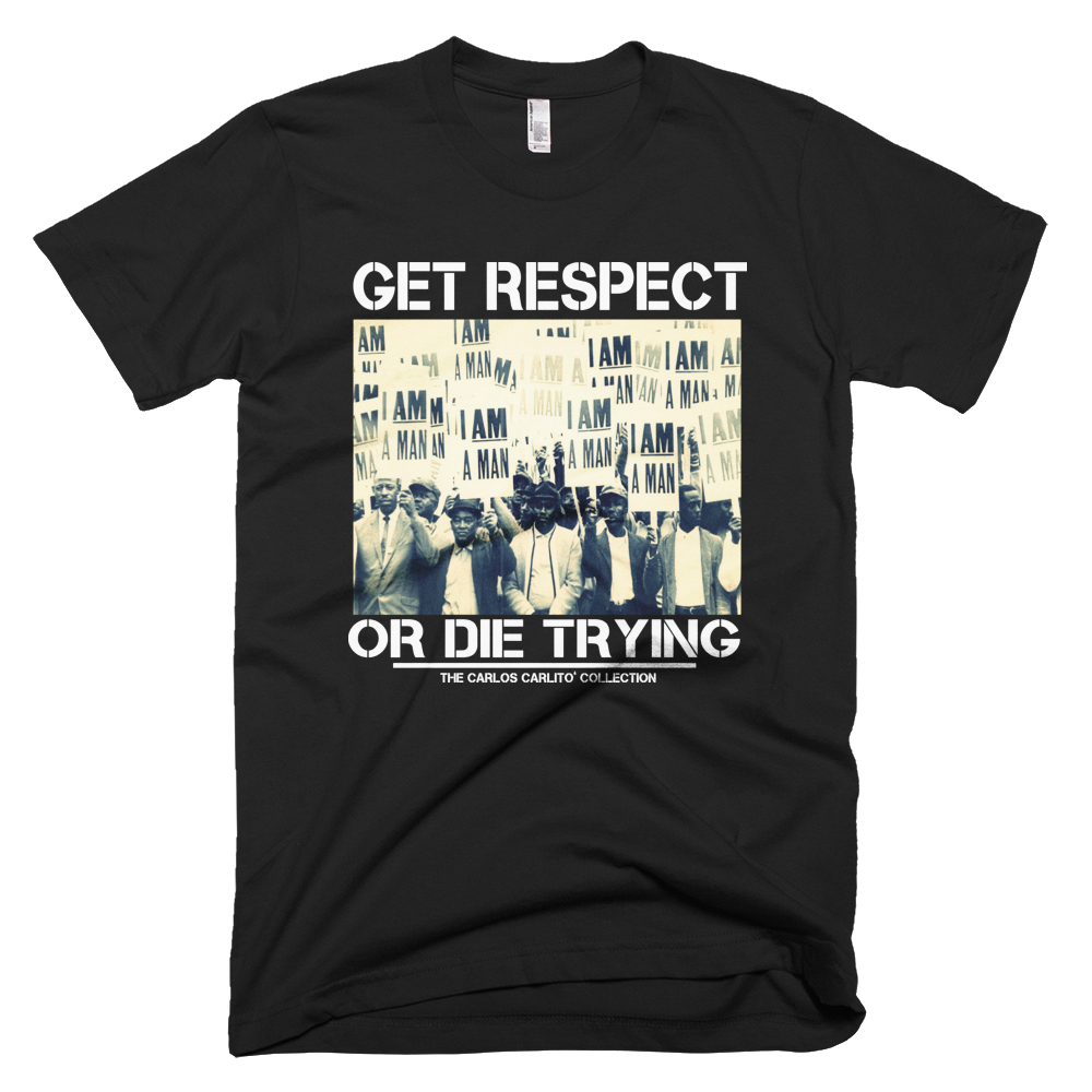 The RESPECT OR DIE TRYING Original Tee