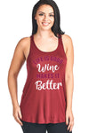 Life Is Good Wine Makes It Better Flowy Tank Top