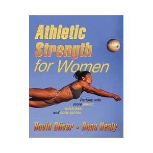 Athletic Strength for Women [Paperback]