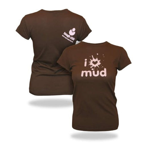 Tough Chik Women's I Love Mud - Cap Sleeve Tee