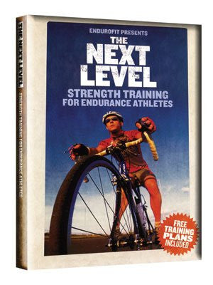 The Next Level Strength Training For Endurance Athletes DVD