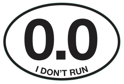 0.0 - I DON'T RUN Oval Sticker (Set of 4)