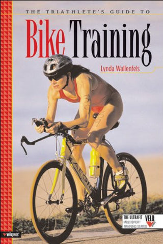 The Triathlete's Guide to Bike Training (Ultrafit Multisport Training) [Paperback]