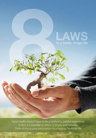 8 Laws to a Better, Longer Life