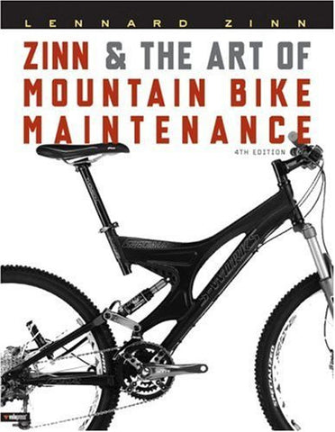 Zinn and the Art of Mountain Bike Maintenance [Paperback]