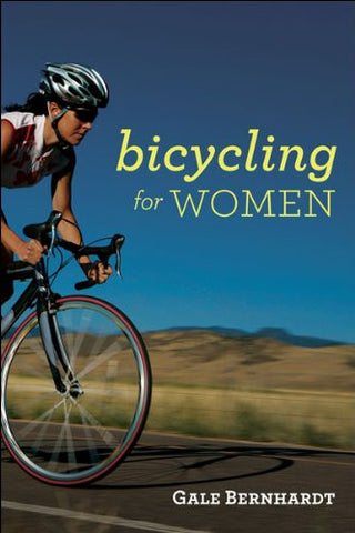 Bicycling for Women [Paperback]