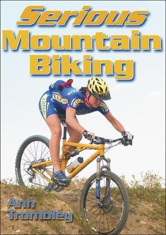 Serious Mountain Biking [Paperback]
