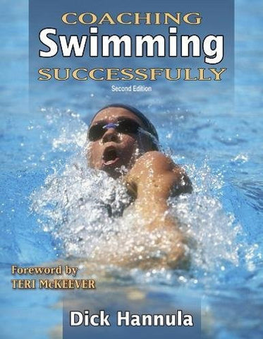 Coaching Swimming Successfully - 2nd Edition (Coaching Successfully Series)