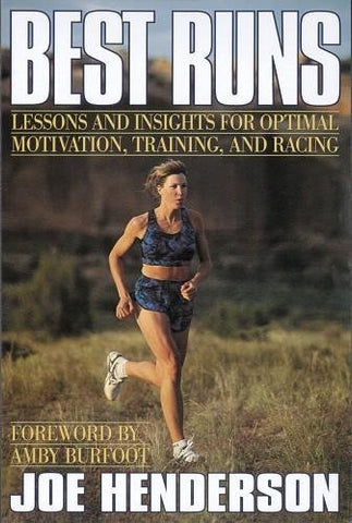 Best Runs: Lessons and Insights for Optimal Motivation, Training, and Racing [Paperback] - Triathlete Store