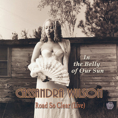 Cassandra Wilson Road So Clear (Live)