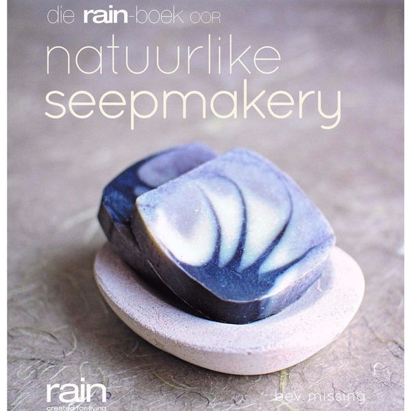 The Rain Book Of Natural Soapmaking - Book