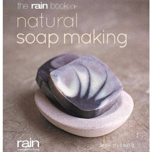 The Rain Book Of Natural Soapmaking - Afrikaans - Book