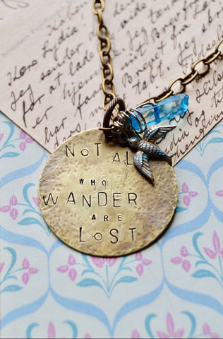 "Stamped Metal Necklace ""not all who wander are lost"""