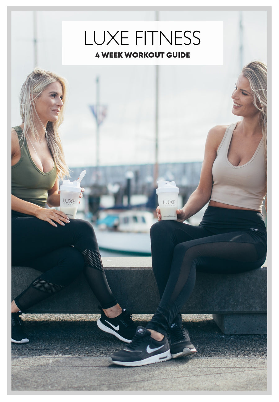 LUXE Fitness 4 Week Workout E-Guide