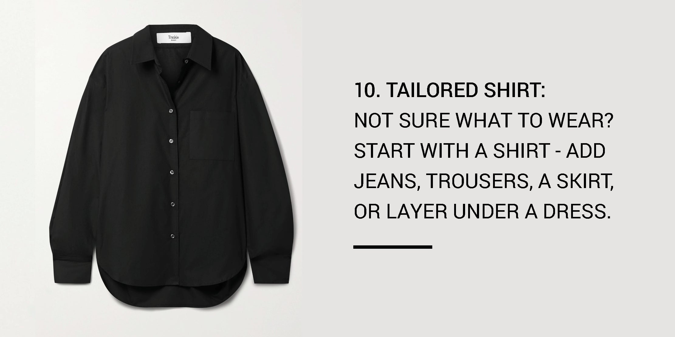 Year Round Capsule Wardrobe - 20 Essential Pieces - tailored shirt -ownmuse